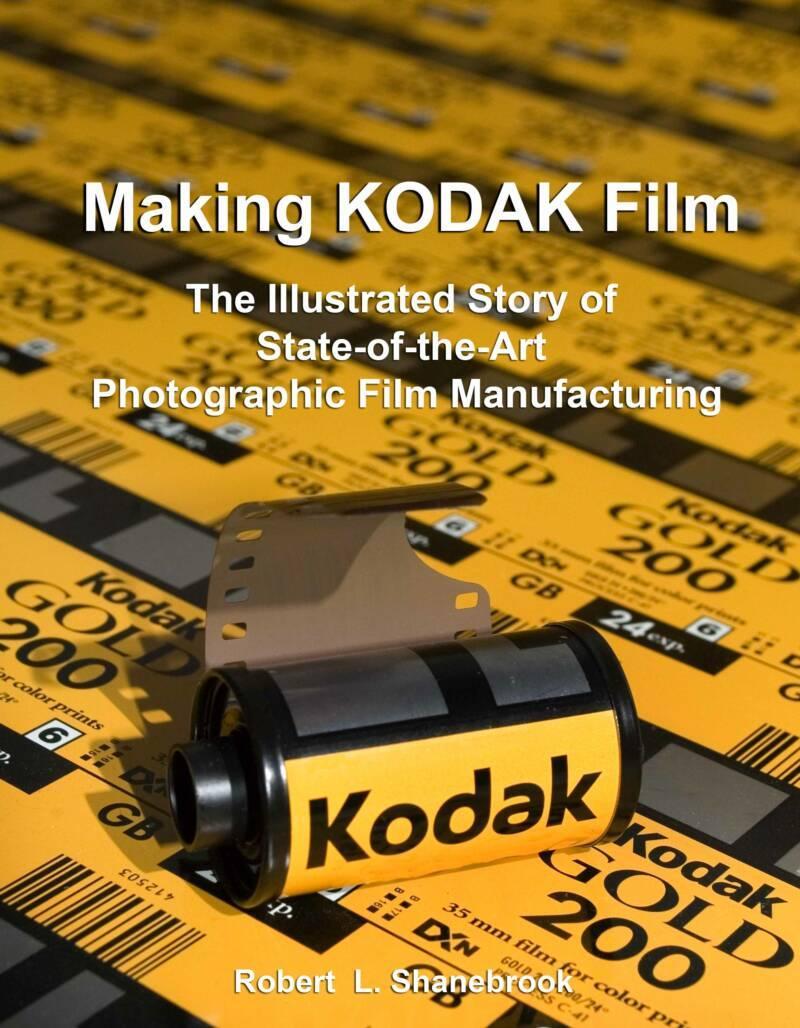 04ebbeac0364c Making Kodak Film  o livro dos bastidores da produção de filmes da Kodak
